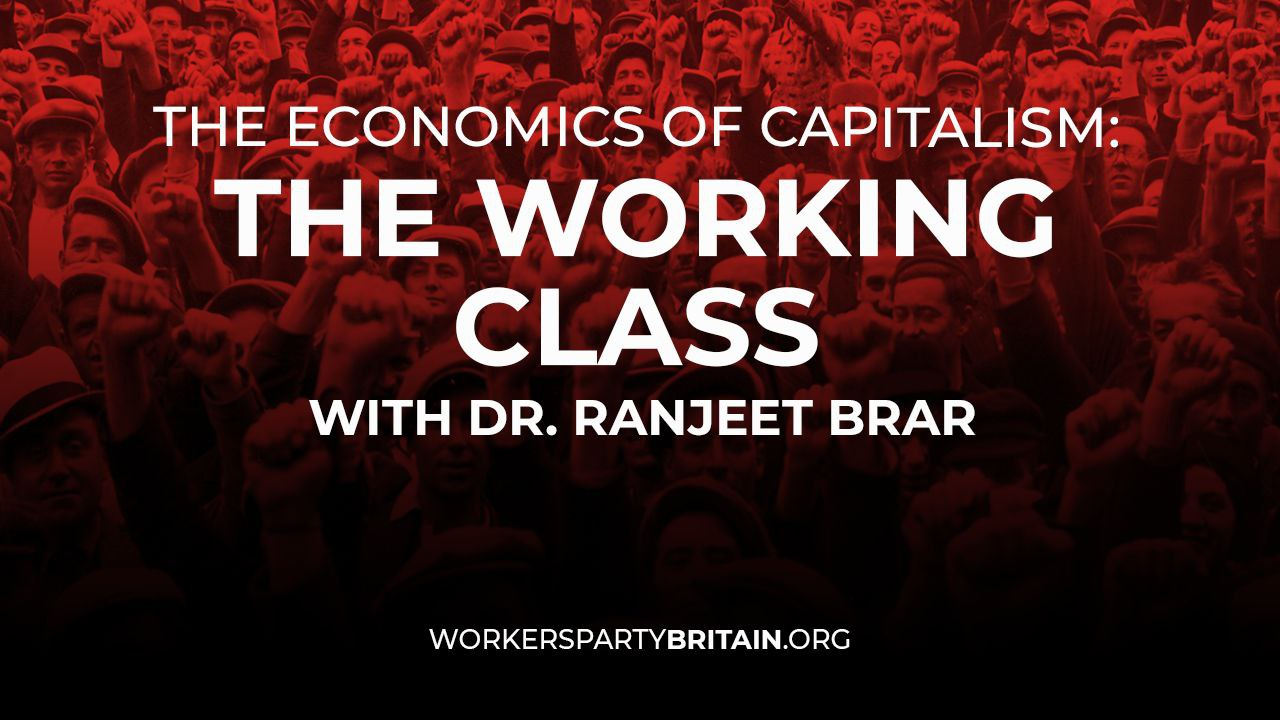 WPM meeting The Working Class with Dr Ranjeet Brar