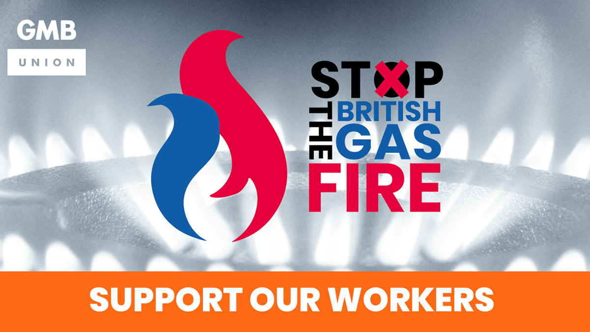 Stop the British Gas Fire: Support our workers